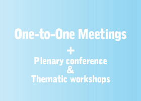 One-to-One Meetings+Plenary Conference