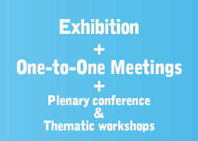 Exhibition+One-to-One Meetings+Plenary Conference